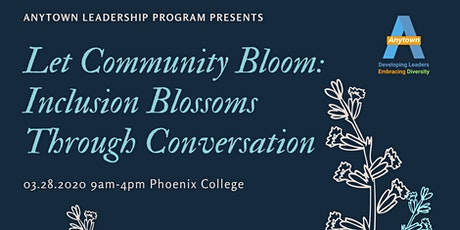 Let Community Bloom: Inclusion Blossoms Through Conversation tickets