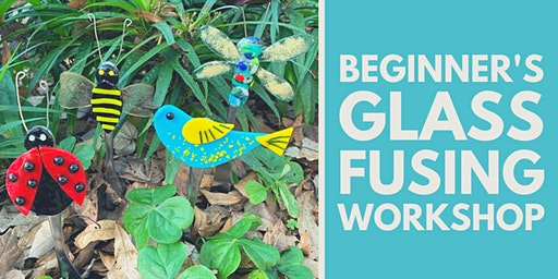Sold Out! Beginner's Glass Fusing Workshop