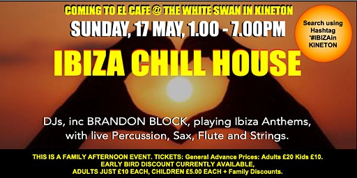 IBIZA CHILL HOUSE  + Brandon Block at El Cafe in Kineton (#IbizaInKineton)