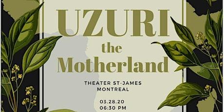 UZURI: The Motherland tickets