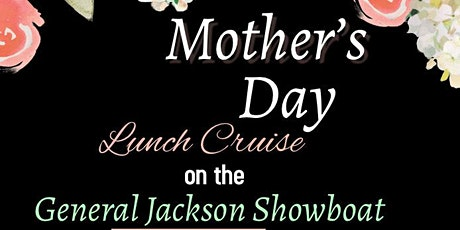 Mother's Day Lunch Cruise tickets