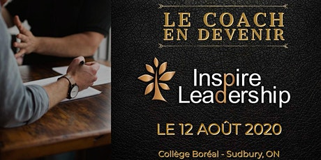 Le coach en devenir: 11 août 2021 au Collège Boréal - Sudbury, ON tickets