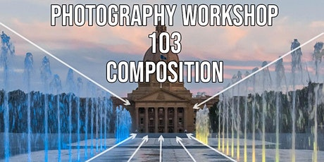 Photography Workshop 103: Composition tickets
