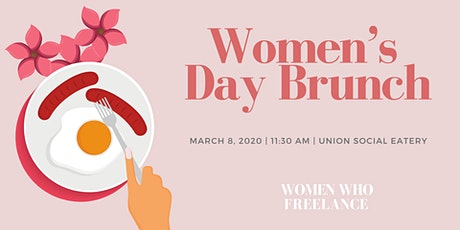 Women's Day Brunch with Women Who Freelance tickets