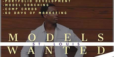 MODELS WANTED - CASTING & DEVELOPMENT TOUR - ST. LOUIS, MO tickets