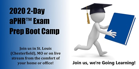 2020 2-Day aPHR™ Exam Prep Boot Camp (St. Louis, MO) tickets
