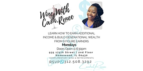 Monday Wine Down With CA$H Renee tickets