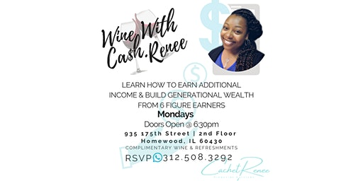 Monday Wine Down With CA$H Renee