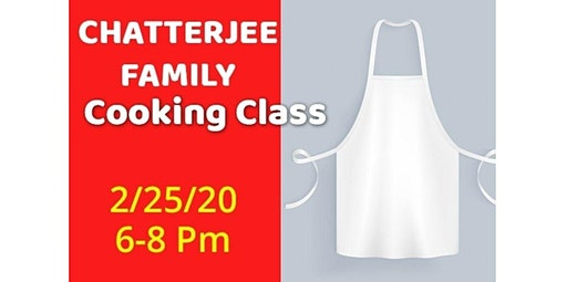 PRIVATE EVENT: Chatterjee Family Class  (02-25-2020 starts at 6:00 PM)