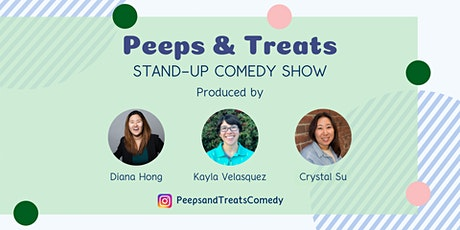 Peeps & Treats Comedy Show - March '20 tickets