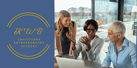 Kingdom Women in Business Network Meeting(Christians-Entreprenuers-Leaders) tickets