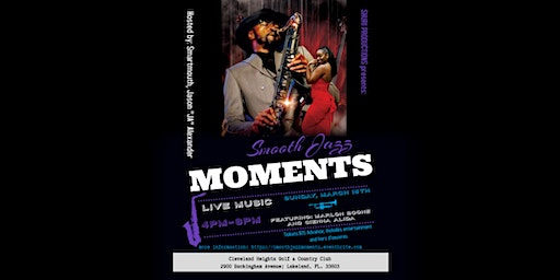 SMOOTH JAZZ MOMENTS feat. Saxophonist Marlon Boone & Vocalist Cienna Alida