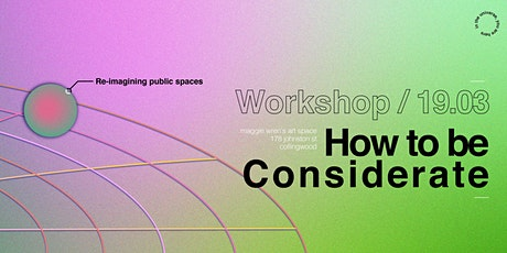 How to be Considerate Workshop tickets