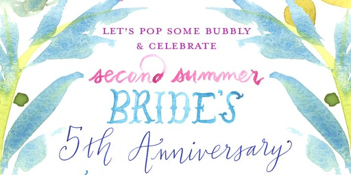 Second Summer Bride 5th Anniversary Party