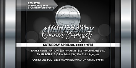 25th Fountain Of Life Anniversary Dinner Banquet tickets