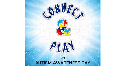 Connect and Play on Autism Awareness Day! tickets