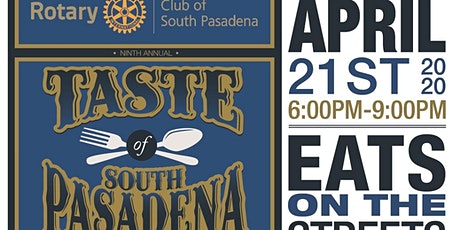 9th Annual Taste of South Pasadena - presented by the Rotary Club of South Pasadena tickets