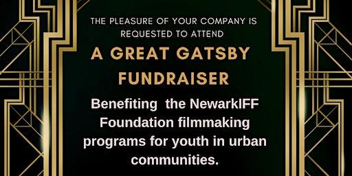 NEWARKIFF PRESENTS: THE GREAT GATSBY  FUNDRAISER