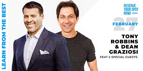LIVE: TONY ROBBINS & DEAN GRAZIOSI EVENT! (Redding) *HAPPENING 2/27/20* tickets