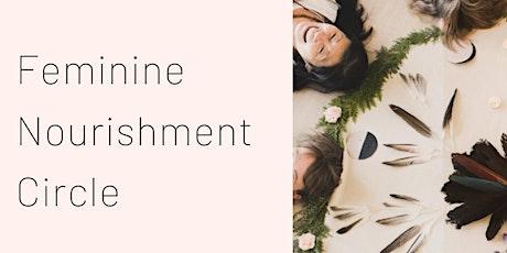 FEMININE NOURISHMENT WOMEN'S CIRCLE tickets