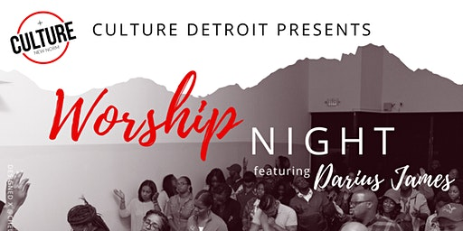 Culture Worship Night