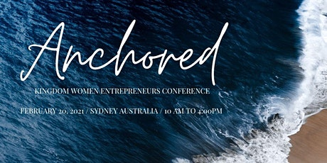 ANCHORED Kingdom Women Entrepreneurs Conference tickets