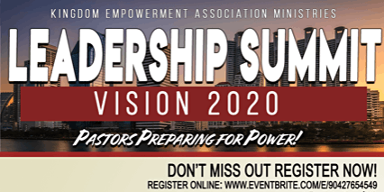LEADERSHIP SUMMIT--VISION 2020--PASTORS AND LEADERS PREPARING FOR POWER