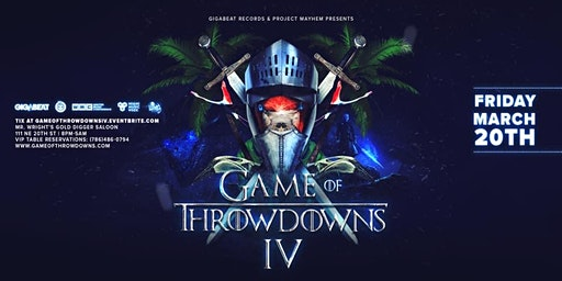 Game of Throwdowns IV