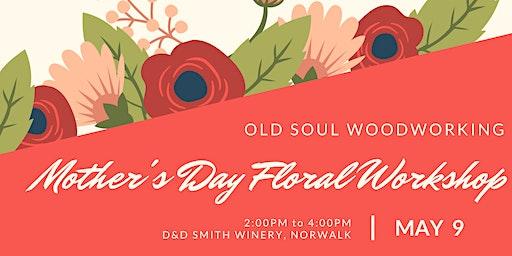 Mother's Day Floral Workshop