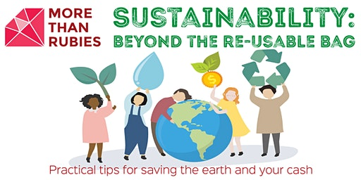 Sustainability: Beyond the re-usable bag