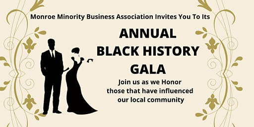 The  First Annual Black History  Gala of Monroe