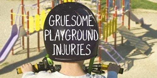 Gruesome Playground Injuries by Rajiv Joseph