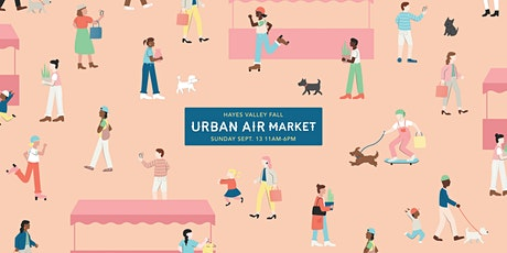 SHOP at Urban Air Market: Hayes Valley FALL tickets