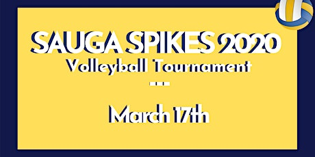 2020 SAUGA SPIKES: Indoor Court Volleyball Tournament tickets