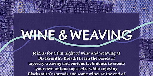 Wine & Weaving