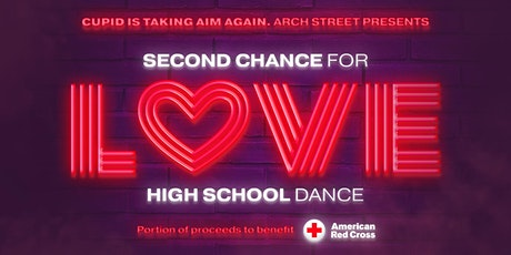 Second Chance for Love High School Dance tickets