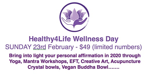 Healthy4Life Wellness Day -  One Day Retreat  -  Bringing into light 2020