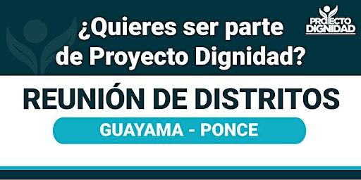Reunión de Distritos: Guayama-Ponce