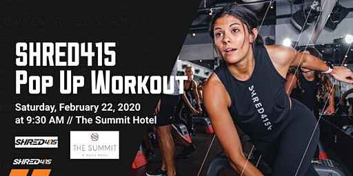 Shred415 Pop Up Event @ The Summit Hotel