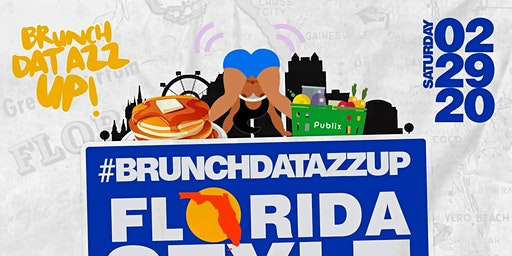 Brunch Dat Azz Up: Florida Style