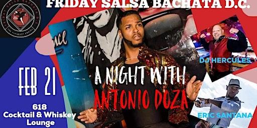 Friday Salsa Bachata DC ☆ A Night with Antonio Doza ☆