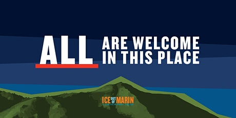 ICE Out of Marin TRUTH Act Forum Planning Meeting tickets