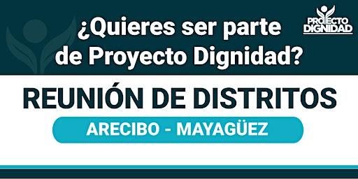 Reunión de Distritos: Arecibo - Mayagüez