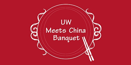 UW Meets China Banquet 2020 tickets