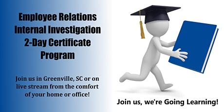 Employee Relations Internal Investigation 2-Day Certificate Program tickets