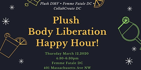 Plush Body Liberation Happy Hour tickets