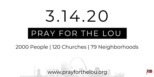 Pray For The Lou Day | 3.14.20
