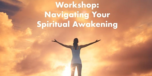 Navigating Your Spiritual Awakening