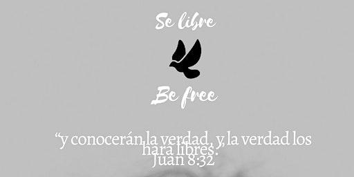 Se libre - be free