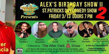 Alex's Birthday St. Patricks Day Comedy Show 2 (2 Shows 1 Price) tickets